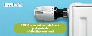 TOP 3 branduri de radiatoare preferate de arhitecti-proiectanti